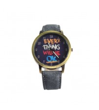 Every Thing Will Be Ok Printed Dial Watch